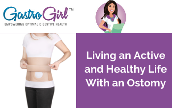 Living an Active and Healthy Life With an Ostomy