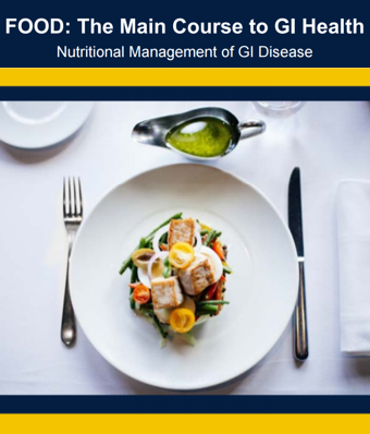 Food: The Main Course to Digestive Health – Dietitians Don't Miss This Course with Dr. William Chey
