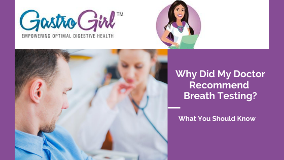 Why Did My Doctor Recommend Breath Testing?