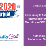 Study Suggests Liver Injury Is Associated With Increased Morbidity and Mortality in COVID-19 Patients