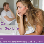 How IBD Can Affect Your Sex Life: Expert Insight from a Gastroenterologist