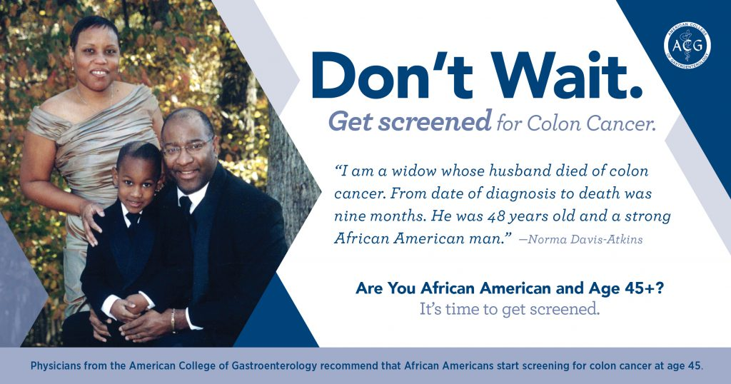 ACG Urges African Americans Age 45+ Not to Wait—Get Screened Now For Colon Cancer